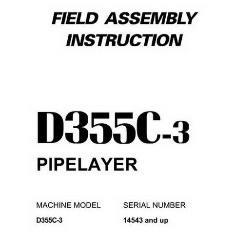 Komatsu D355C-3 Pipelayer Field Assembly Instruction (14543 and up) - GEN00024-00