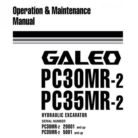 Komatsu PC30MR-2, PC35MR-2 Galeo Hydraulic Excavator Operation & Maintenance Manual - WEAM006600