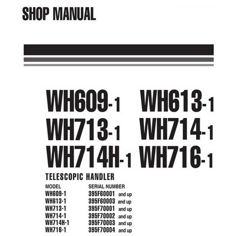 Komatsu WH Series Telescopic Handler Service Repair Shop Manual - WEBM005700