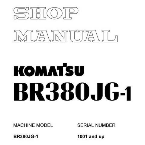 Komatsu BR380JG-1 Mobile Crusher Service Repair Shop Manual (1001 and up) - SEBM034103