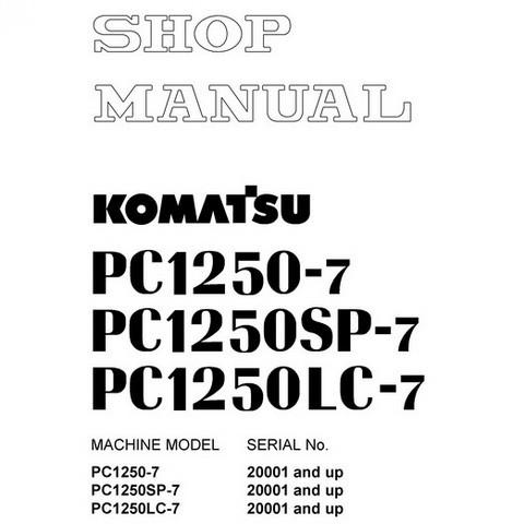 Komatsu PC1250-7, PC1250SP-7, PC1250LC-7 Hydraulic Excavator Shop Manual (20001 and up) - SEBM027309