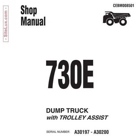 Komatsu 730E Dump Truck Service Repair Shop Manual (A30197 - A30200) - CEBM008501