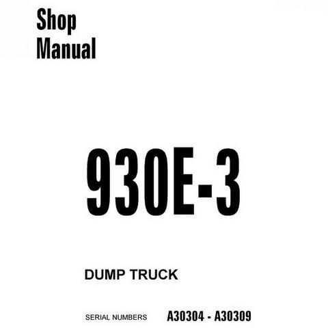 Komatsu 930E-3 Dump Truck Service Repair Shop Manual (A30304 - A30309) - CEBM008400