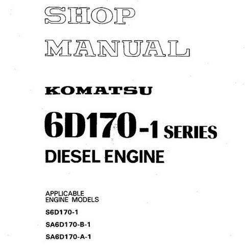Komatsu 6D170-1 Series Diesel Engine Service Repair Shop Manual - SEBES6161000