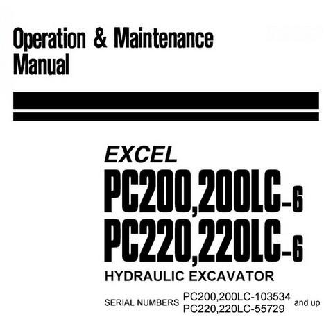 Komatsu PC200,LC-6 , PC220,LC-6 Excel Hydraulic Excavator Operation & Maintenance Manual