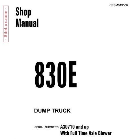 Komatsu 830E Dump Truck Service Repair Shop Manual (A30710 and up) - CEBM013500
