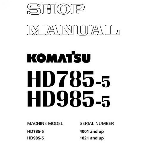 Komatsu HD785-5, HD985-5 Dump Truck Service Repair Shop Manual - SEBM013912