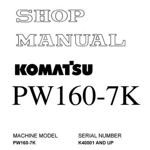 Komatsu PW160-7K Hydraulic Excavator Service Repair Shop Manual (K40001 and up) - UEBM002500