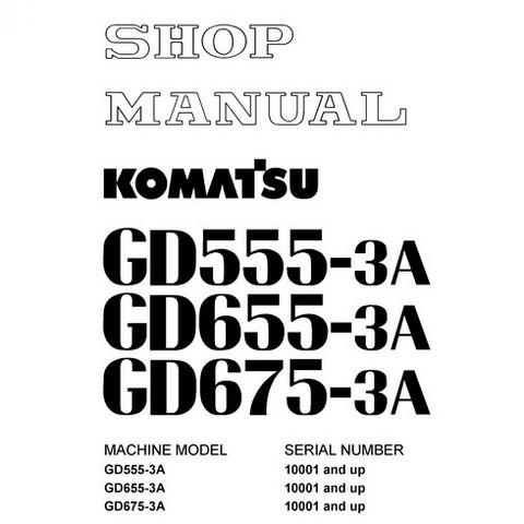 Komatsu GD555-3A, GD655-3A, GD675-3A Motor Grader Shop Manual (10001 and up) - SEBM021007