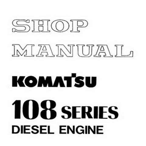 Komatsu 108 Series Diesel Engine Service Repair Shop Manual - SEBE62210104