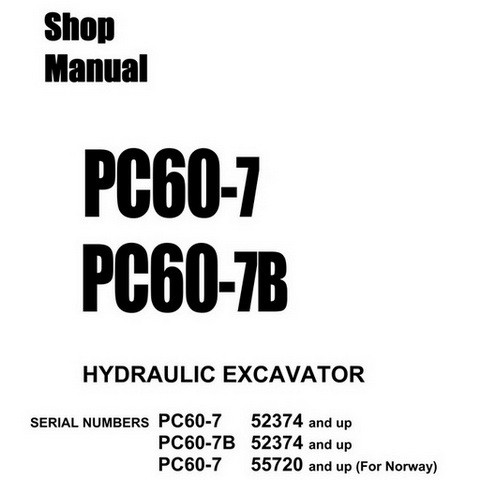Komatsu PC60-7, PC60-7B Hydraulic Excavator Service Repair Shop Manual - SEBM010911