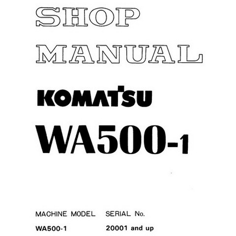 Komatsu WA500-1 Wheel Loader Service Repair Shop Manual (20001 and up) - SEBM0425M102