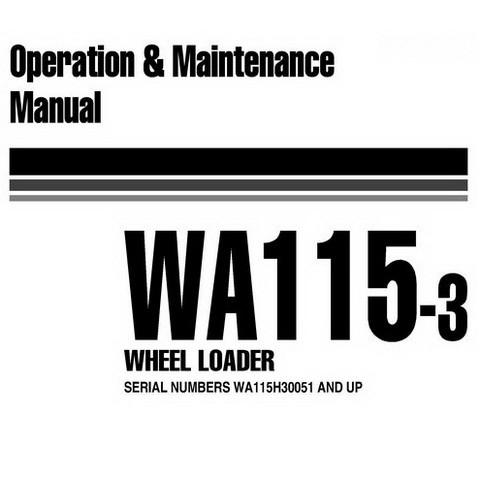 Komatsu WA115-3 Wheel Loader Operation and Maintenance Manual (WA115H30051 and up) - VEAM120100