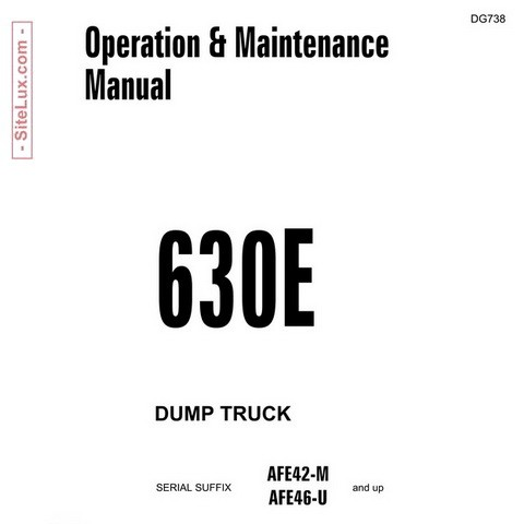 Komatsu 630E Dump Truck Operation & Maintenance Manual - DG738