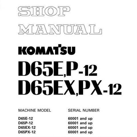 Komatsu D65E-12, D65P-12, D65EX-12, D65PX-12 Bulldozer (60001 and up) Shop Manual - SEBM001922
