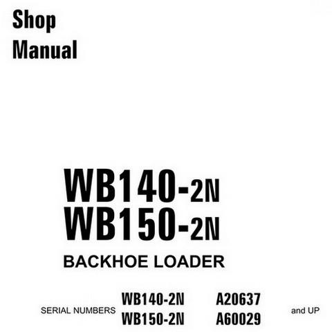 Komatsu WB140-2N, WB150-2N Backhoe Loader Service Repa