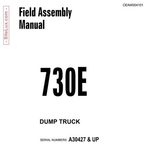 Komatsu 730E Dump Truck Field Assembly Manual (A30427 and up) - CEAW004101