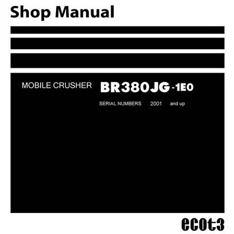 Komatsu BR380JG-1E0 Mobile Crusher Service Repair Shop Manual (2001 and up) - SEN01341-06