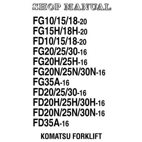 Komatsu Forklift FG-FD-All-16-20-Series Shop Manual (AX50-BX50 Series) - SM-BEB16E1-02