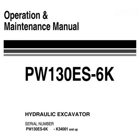 Komatsu PW130ES-6K Hydraulic Excavator Operation & Maintenance Manual (K34001 and up) - UEAM000902