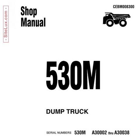 Komatsu 530M Haulpak Dump Truck Service Repair Shop Manual - CEBM008300