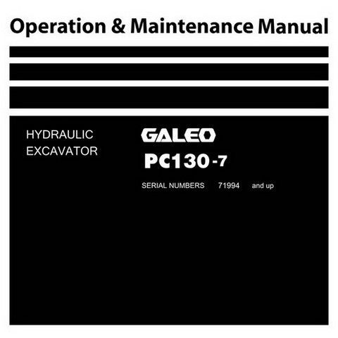 Komatsu PC130-7 Galeo Hydraulic Excavator Operation & Maintenance Manual - TEN00166-01
