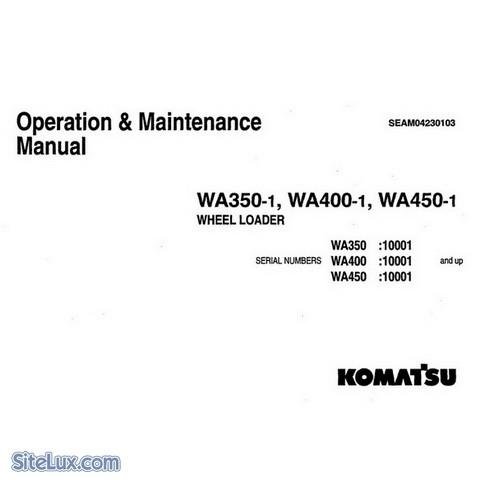 Komatsu WA350-1, WA400-1, WA450-1 Wheel Loader Operation & Maintenance Manual ( 10001 and up)
