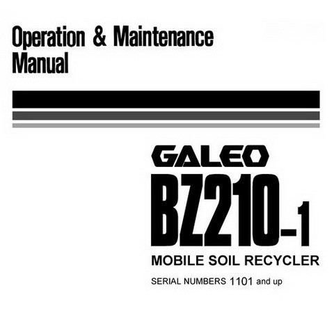 Komatsu BZ210-1 Galeo Mobile Soil Recycler OM Manual (1101 and up) - SEAM048202T
