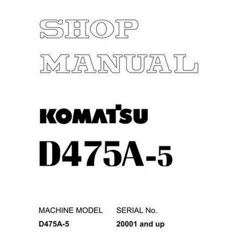 Komatsu D475A-5 Bulldozer (20001 and up) Service Repair Shop Manual - SEBM033703