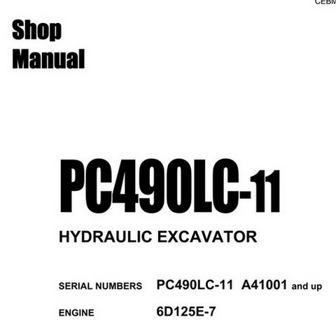 Komatsu PC490LC-11 Hydraulic Excavator Service Repair Shop Manual (A41001 and up) - CEBM028301
