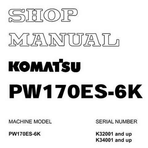 Komatsu PW170ES-6K Hydraulic Excavator Service Repair Shop Manual - UEBM000801