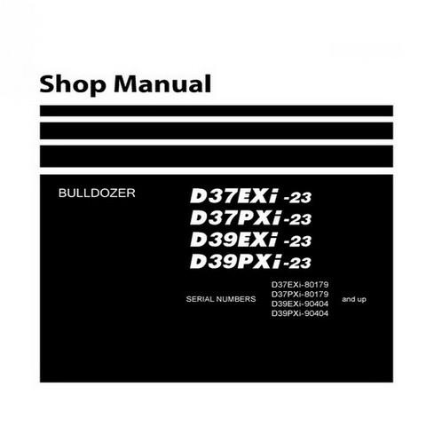 Komatsu D37EXi-23, D37PXi-23, D39EXi-23, D39PXi-23 Bulldozer Service Repair Shop Manual - SEN0648600