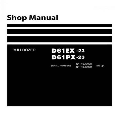 Komatsu D61EX-23, D61PX-23 Bulldozer (30001 and up) Service Repair Shop Manual - SEN06010-02