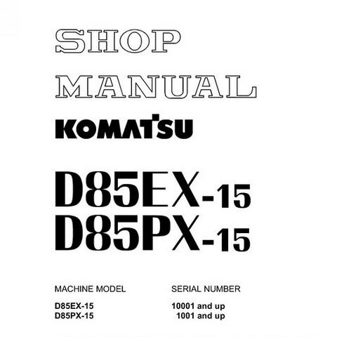 Komatsu D85EX-15, D85PX-15 Bulldozer Shop Manual - SEBM029105