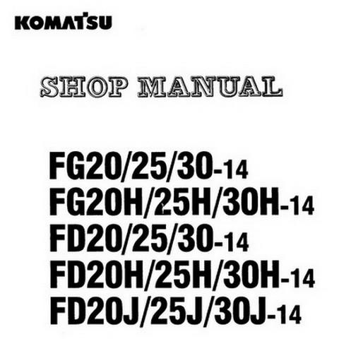 Komatsu FD-FG-14-Series Forklift Truck Service Repair Shop Manual - SM-BEB14E1-01