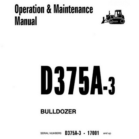 Komatsu D375A-3 Bulldozer Operation & Maintenance Manual - SEAM010801