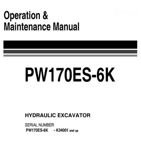 Komatsu PW170ES-6K Hydraulic Excavator Operation & Maintenance Manual (K34001 and up) - UEAM000502