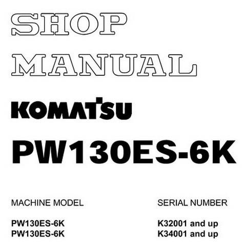 Komatsu PW130ES-6K Hydraulic Excavator Service Repair Shop Manual - UEBM001201