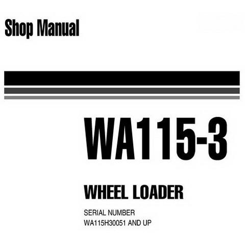 Komatsu WA115-3 Wheel Loader Service Repair Shop Manual (WA115H30051 and up) - VEBM120100