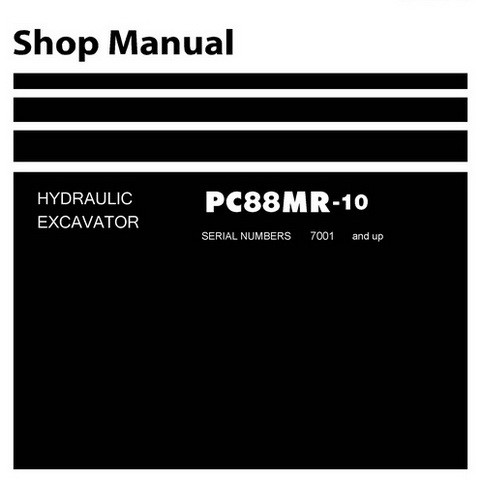 Komatsu PC88MR-10 Hydraulic Excavator Service Repair Shop Manual (7001 and up) - SEN06467-02