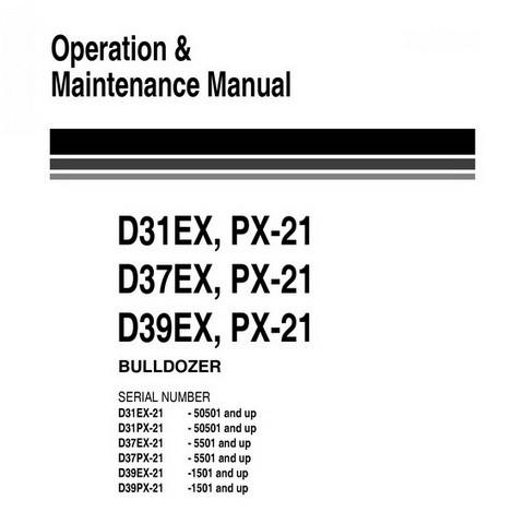 Komatsu D31EX,PX-21 , D37EX,PX-21 , D39EX,PX-21 Galeo Bulldozer Operation & Maintenance Manual