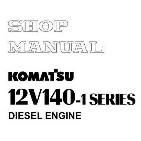 Komatsu 12V140-1 Series Diesel Engine Service Repair Shop Manual - SEBM028316