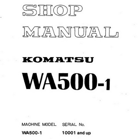 Komatsu WA500-1 Wheel Loader Service Repair Shop Manual (10001 and up) - SEBM04250107