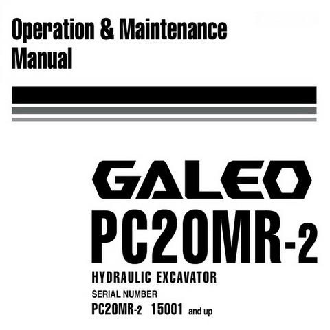 Komatsu PC20MR-2 Galeo Hydraulic Excavator Operation & Maintenance Manual (15001 and up)
