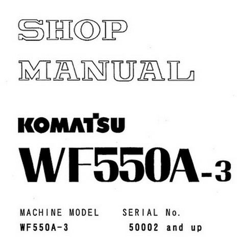 Komatsu WF550A-3 Trash Compactor Service Repair Shop Manual (50002 and up) - SEBMW01700