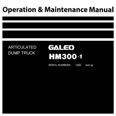 Komatsu HM300-1 Dump Truck Operation & Maintenance Manual (1260 and up) - TEN00044-03