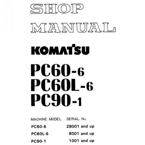 Komatsu PC60-6, PC60L-6, PC90-1 Hydraulic Excavator Service Repair Shop Manual - SEBM02010607
