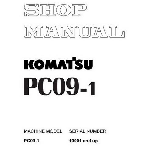 Komatsu PC09-1 Mini Excavator Service Repair Shop Manual (10001 and up) - SEBM026105