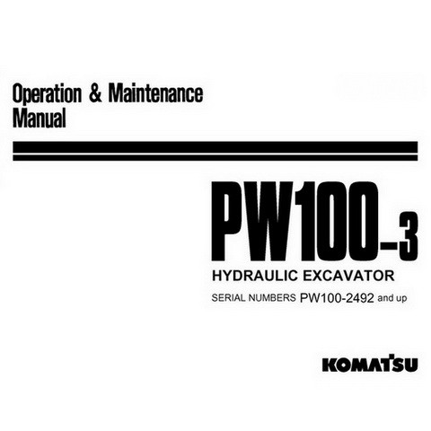 Komatsu PW100-3 Hydraulic Excavator Operation & Maintenance Manual (2492 and up) - SEAM020D0305