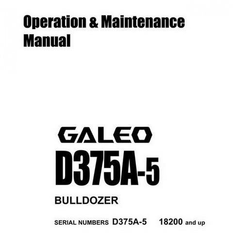 Komatsu D375A-5 Galeo Bulldozer Operation & Maintenance Manual - SEAM061500T